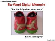 Six-Word Digital Memoirs