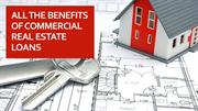All The Benefits of Commercial Real Estate Loans