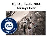 Top Authentic NBA Jerseys Ever