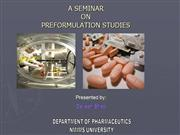 Devesh Bhatt  ppt on Preformulation Studies
