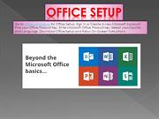 Office Setup How to Install and Activate Microsoft Office - office