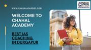Best IAS Coaching in Durgapur  - Chahal Academy