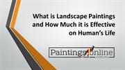 What is Landscape Paintings and How Much it