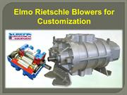 Elmo Rietschle Blowers for Customization