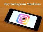 Instagram Mentions Is One of the Best Way to Advertise