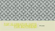 Top 10 Creative Gifts for Boyfriend
