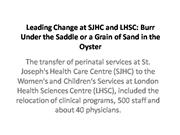 Leading Change at SJHC and LHSC