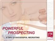 Fm Cosmetics Tips to Successful Prospecting