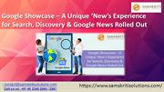 What is Google Showcase ? | Search, Discovery & Google News Rolled Out