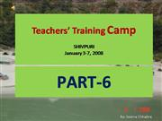 Shivpuri Teachers� Training Camp PART 6