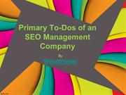 What are The Primary dos of an SEO Management Company?