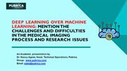 Challenges in deep learning methods for medical imaging - Pubrica