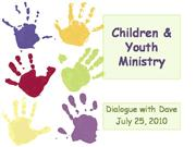 dialogue with dave: children & youth ministry