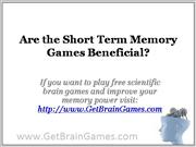 Are the Short Term Memory Games Beneficial