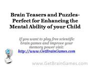 Brain Teasers and Puzzles- Perfect for Enhancing the Mental Ability of