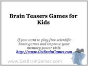 Brain Teasers Games for Kids