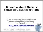 Educational and Memory Games for Toddlers are Vital