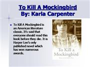 NEW- To Kill A Mockingbird