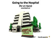 going to the hospital (for an injury)