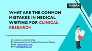 What are the common mistakes in medical writing for clinical research