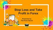 Stop Loss and Take Profit in Forex