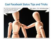 Cool Facebook Status Tips and Tricks