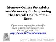 Memory Games for Adults are Necessary for Improving the Overall Health