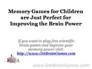 Memory Games for Children are Just Perfect for Improving the Brain Pow