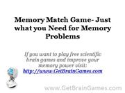 Memory Match Game- Just what you Need for Memory Problems