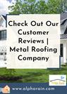 Expert Metal Roofing Company |  Review | Alpha Rain