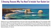 5 Amazing Reasons Why You Need To Include n Your Bucket List
