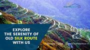 Explore The Serenity Of Old Silk Route With Us