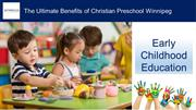 The Ultimate Benefits of Christian Preschool Winnipeg - SCA