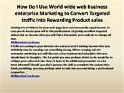 How Do I Use World wide web Business