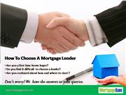 how to choose a mortgage lender.