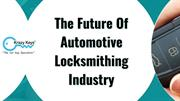 Let's Discuss About The Changes In Automotive Locksmith Industry