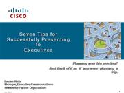 Seven Tips for Presenting to Executives