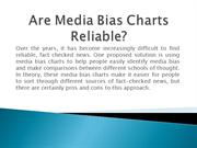 Are Media Bias Charts Reliable?