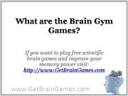 What are the Brain Gym Games