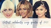 Hottest Celebrities Wig Quotes of 2021