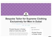 Pocket Square in Dubai what is it and why use it