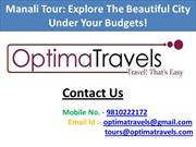 Manali Tour Explore The Beautiful City Under Your Budgets