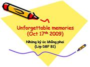 Unforgettable memories (Oct 17th 2009)