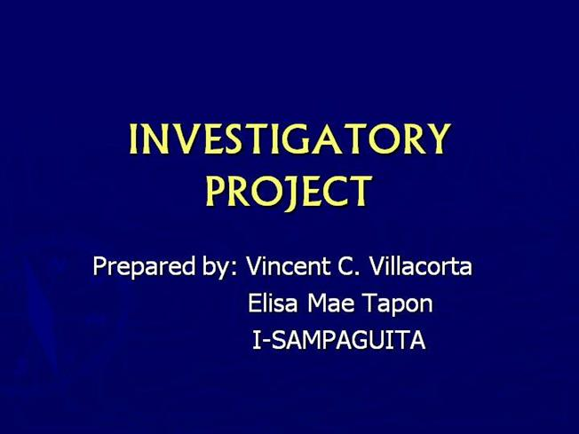 example of investigatory project Hi thanks for this example of investigatory project  i followed the format you used that's why i have successfully finished my research paper  godbless  ^^ october 6, 2011 at 3:48 am anonymous said.