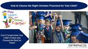 How to Choose the Right Christian Preschool for Your Child?