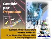 businesss process management,  gestion por procesos. by lic. salvador