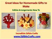 Homemade Gifts to Make: Edible Arrangements How to
