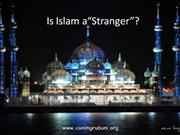 Is Islam a Stranger 1