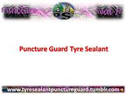 puncture guard tyre sealant
