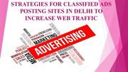 STRATEGIES FOR CLASSIFIED ADS POSTING SITES TO INCREASE WEB TRAFFIC
